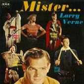 Mister Larry Verne by Larry Verne