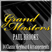 Grand Masters - 14 Classic Keyboard Arrangements by Paul Brooks