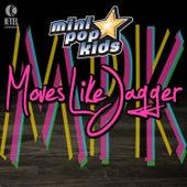 Moves Like Jagger by Minipop Kids