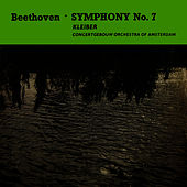 Beethoven Symphony No. 7 by Concertgebouw Orchestra of Amsterdam