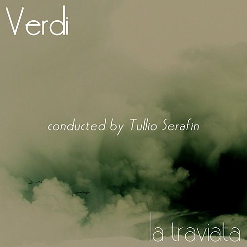 La Traviata by Tullio Serafin
