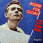 Bound For Glory by Woody Guthrie