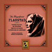Magnificent Flagstad by Kirsten Flagstad