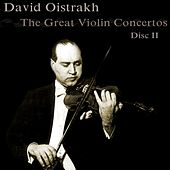 The Great Violin Concertos (Disc II) by David Oistrakh