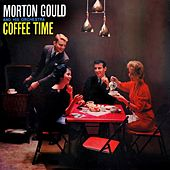 Coffee Time by Morton Gould