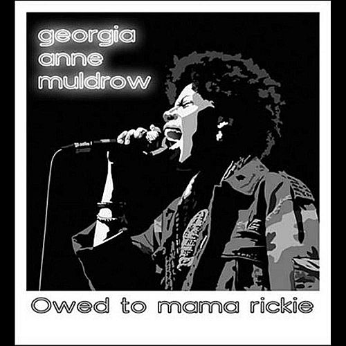 Owed to Mama Rickie by Georgia Anne Muldrow