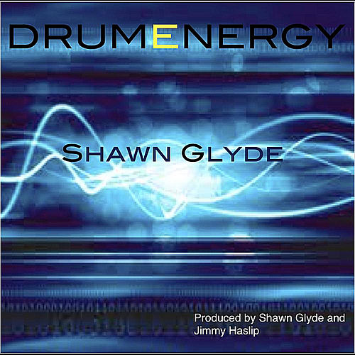 Drumenergy by Shawn Glyde