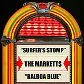Surfer's Stomp / Balboa Blue by The Marketts
