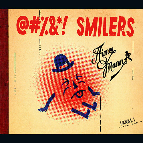 @#%&*! Smilers by Aimee Mann