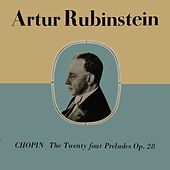 Chopin - The Twenty-Four Preludes, Op.28 by Artur Rubinstein