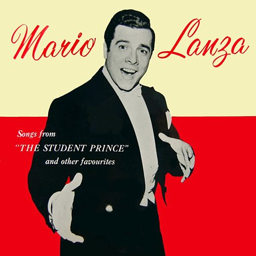 Songs From The Student Prince And Other Famous Melodies by Mario Lanza