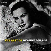 The Best of Deanna Durbin by Deanna Durbin