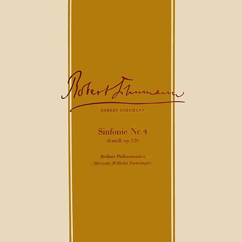 Schumann Symphony No. 4 by Berlin Philharmonic Orchestra
