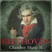 Beethoven - Chamber Music II by Various Artists