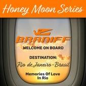 Honey Moon Series, Destination: Rio de Janeiro - Brasil by Various Artists