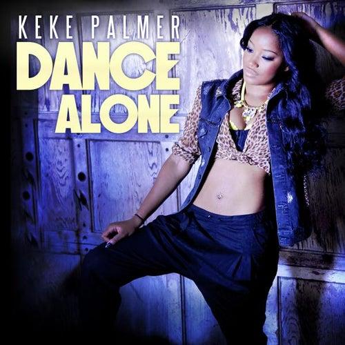 Dance Alone by Keke Palmer