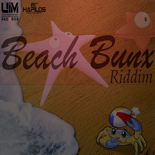 Beach Bunx Riddim by Various Artists