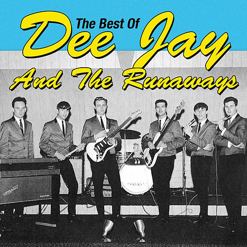 The Best of Dee Jay & the Runaways by Various Artists