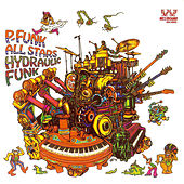 Hydraulic Funk by P-Funk All Stars
