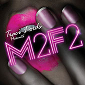 Traci Lords Presents: M2F2 by Various Artists