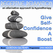 Receptive Relaxation - Give Self Confidence a Boost by Gordon Giltrap