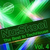 Nu:Skool - The Best In TechHouse, Vol. 4 by Various Artists