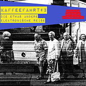 Kaffeefahrt #3 - Die etwas andere elektronische Reise by Various Artists