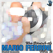 The Sound of Mario Ferrini, Vol. 2 by Various Artists