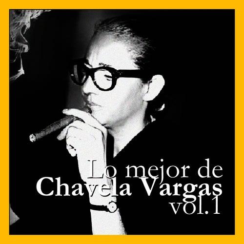 Lo Mejor de Chavela Vargas Vol. 1 by Chavela Vargas