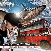 The Road Less Traveled by Masspike Miles