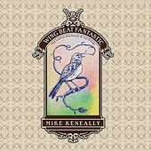 Wing Beat Fantastic - Songs written by Mike Keneally & Andy Partridge by Mike Keneally
