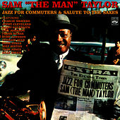 Jazz for Commuters / Salute to the Saxes by Sam