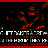 Complete Recordings: At the Forum Theatre by Chet Baker
