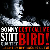 Don't Call Me Bird! by Sonny Stitt Quartet