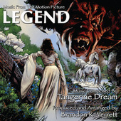 Legend - Music From The Motion Picture composed by Tangerine Dream by Brandon K. Verrett