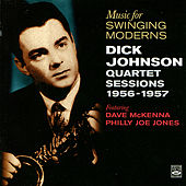 Music For Singing Moderns by Dick Johnson Quartet