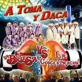 A Toma y Daca by Various Artists