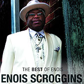 The Best of Enois by Enois Scroggins