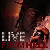 Live from Hell by Hell Rell