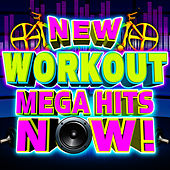 New Workout Mega Hits Now! by Cardio Workout Crew