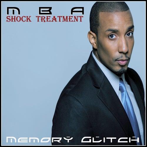 Memory Glitch by Mba Shakoor