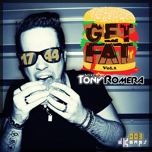 GET FAT, Vol. 1 by Tony Romera