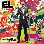 Something Else by El
