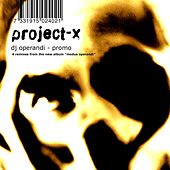 DJ Operandi by Project X