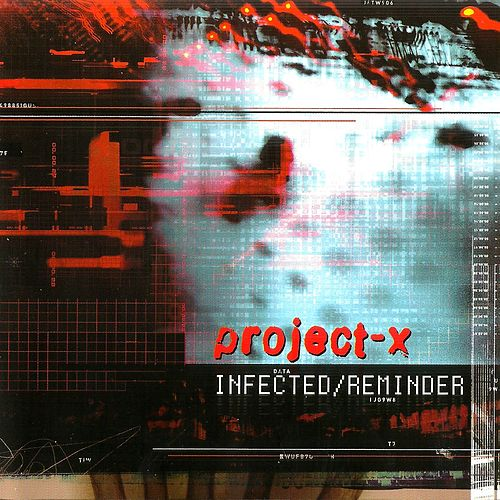 Infected/Reminder (Total Edition) by Project X