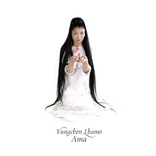Ama by Yungchen Lhamo