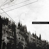 Buildings by Katatonia