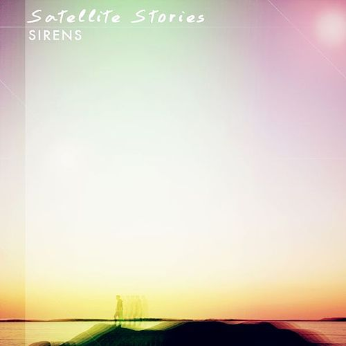 Sirens by Satellite Stories