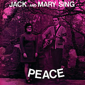 Jack and Mary Sing Peace by Mary