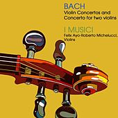 Bach Violin Concertos by I Musici